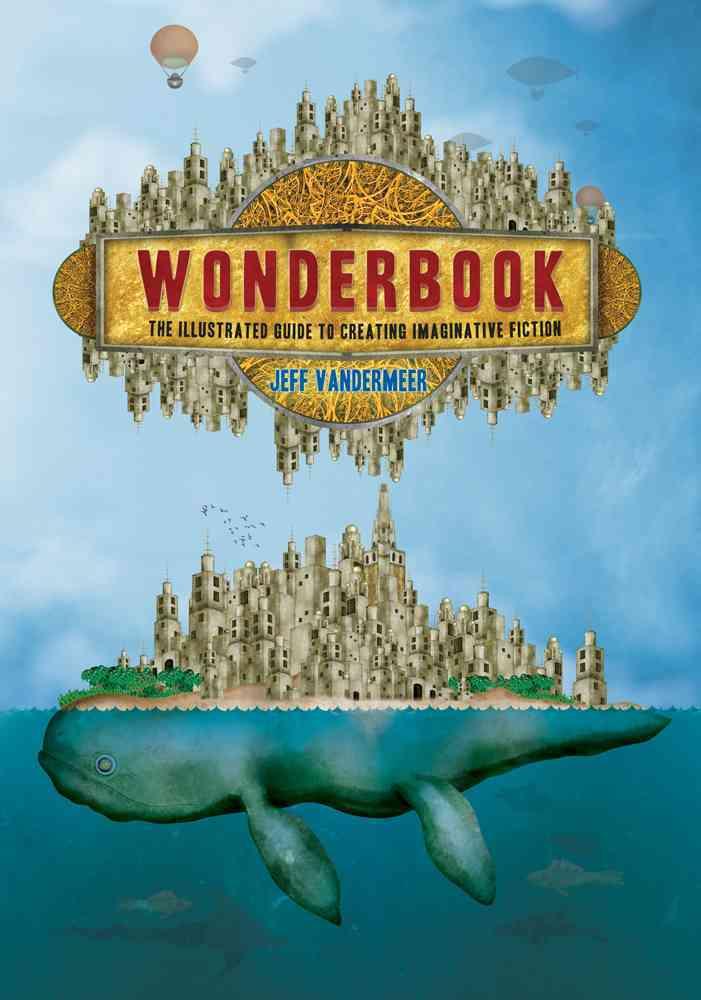 Wonderbook By Vandermeer, Jeff/ Coulthart, John (ILT)