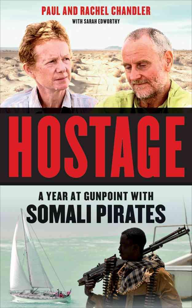 Hostage By Chandler, Paul/ Chandler, Rachel/ Edworthy, Sarah